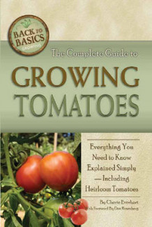 Complete Guide to Growing Tomatoes av Cherie H. Everhart (Heftet)
