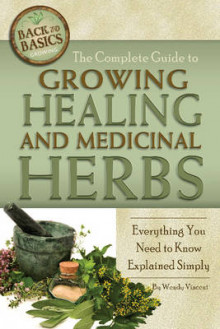 Complete Guide to Growing Healing and Medicinal Herbs av Wendy M. Vincent (Heftet)