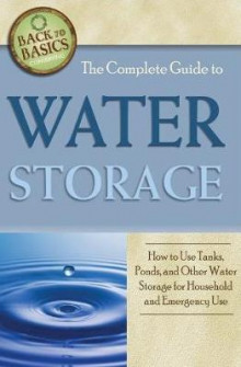The Complete Guide to Water Storage av Julie Fryer (Heftet)