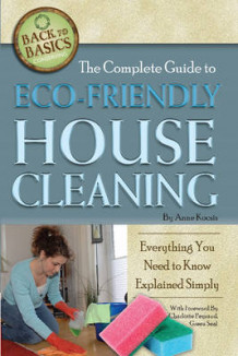 Complete Guide to Eco-Friendly House Cleaning av Anne B. Kocsis (Heftet)