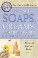 Complete Guide to Creating Oils, Soaps, Creams, and Herbal Gels for Your Mind and Body av Marlene Jones (Heftet)