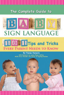 Complete Guide to Baby Sign Language av Tracey Porpora (Heftet)
