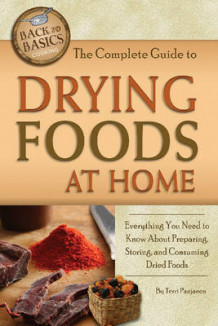 Complete Guide to Drying Foods at Home av Terri Paajanen (Heftet)