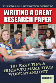 College Students Guide to Writing a Great Research Paper av Erika Eby (Heftet)