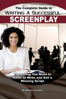 The Complete Guide to Writing a Successful Screenplay av Melissa Samaroo (Heftet)