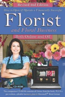 How to Open & Operate a Financially Successful Florist & Floral Business Both Online & Off av Stephanie Beener (Blandet mediaprodukt)