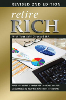 Retire Rich with Your Self-Directed IRA av Atlantic Publishing Group (Heftet)