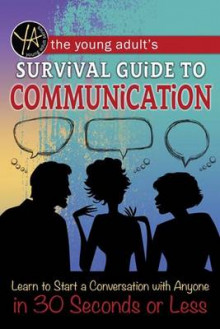 The Young Adult's Survival Guide to Communication av Douglas Brown (Heftet)