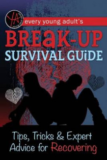 Every Young Adult's Breakup Survival Guide av Atlantic Publishing Group (Heftet)