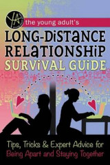 Omslag - The Young Adult's Long-Distance Relationship Survival Guide