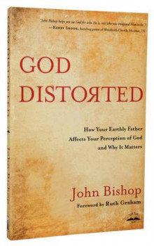 God Distorted av John Bishop (Heftet)