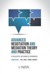 Advanced Negotiation and Mediation, Theory and Practice av Thomas F Guernsey og Paul J Zwier (Heftet)