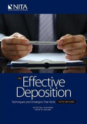 The Effective Deposition av Peter T Hoffman og David M Malone (Heftet)