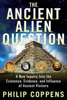 Ancient Alien Question av Philip Coppens (Heftet)