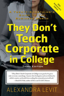 They Don't Teach Corporate in College av Alexandra Levit (Heftet)