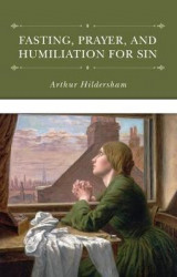 Omslag - Fasting, Prayer, and Humiliation for Sin