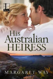 His Australian Heiress av Margaret Way (Heftet)