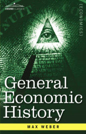 General Economic History av Max Weber (Innbundet)