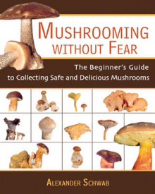 Mushrooming without Fear av Alexander Schwab (Heftet)