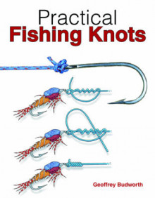 Practical Fishing Knots av Geoffrey Budworth (Heftet)