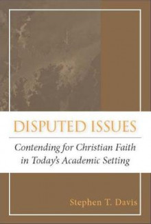 Disputed Issues av Stephen T. Davis (Heftet)