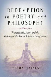 Redemption in Poetry and Philosophy av Simon Haines (Innbundet)