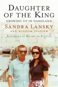 Daughter of the King av Sandra Lansky og William Stadiem (Innbundet)