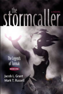 The Stormcaller av Jacob L Grant og Mark T Russell (Heftet)