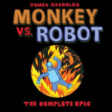 Monkey vs. Robot: The Complete Epic av James Kochalka (Heftet)