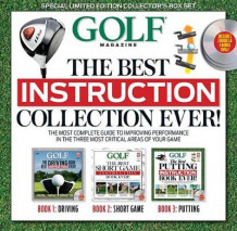 Golf the Best Instruction Collection Ever! av Editors of Golf Magazine (Innbundet)