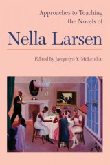 Omslag - Approaches to Teaching the Novels of Nella Larsen