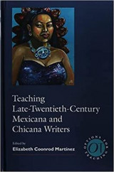Omslag - Teaching Late Twentieth-Century Mexicana and Chicana Writers