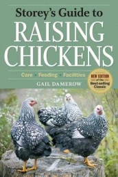 Storey's Guide to Raising Chickens, 3rd Edition av Gail Damerow (Innbundet)