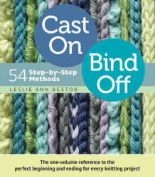 Cast On, Bind Off av Leslie Ann Bestor (Spiral)