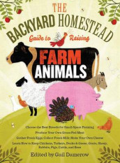 Backyard Homestead Guide to Raising Farm Animals av Gail Damerow (Heftet)