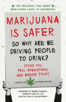 Marijuana is Safer av Steven Fox og Paul Armentano (Heftet)