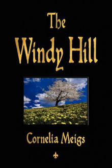 The Windy Hill av Cornelia Meigs (Heftet)
