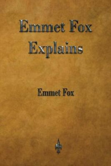 Emmet Fox Explains av Emmet Fox (Heftet)