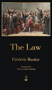 The Law av Frederic Bastiat (Innbundet)