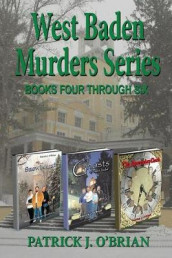West Baden Murders Series Books Four Through Six av Patrick J O'Brian (Heftet)