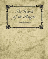 Omslag - The Revolt of the Angels - Anatole France