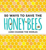 Omslag - 50 Ways to Save the Bees (and Change the World)