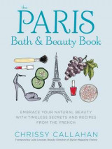 Omslag - The Paris Bath and Beauty Book