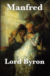 Manfred av George Gordon Byron og Lord George Gordon Byron (Heftet)