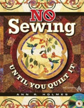 No Sewing Until You Quilt It av Ann R Holmes (Blandet mediaprodukt)
