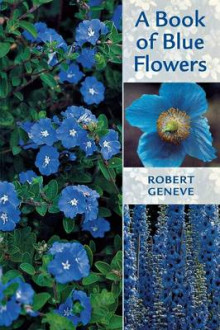 A Book of Blue Flowers av Robert Geneve (Heftet)