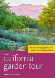 The California Garden Tour av Donald Olson (Heftet)