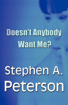 Doesn't Anybody Want Me? av Stephen Peterson (Heftet)
