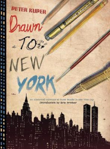 Drawn to New York av Peter Kuper og Eric Drooker (Innbundet)