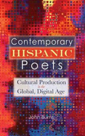 Contemporary Hispanic Poets av John Burns (Innbundet)